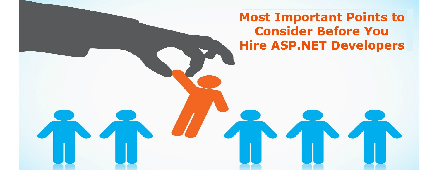 most-important-points-to-consider-before-you-hire-asp-net-developers