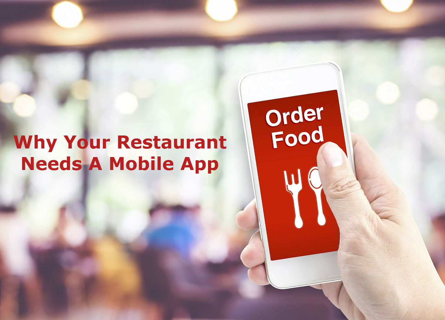Restaurant Needs A Mobile App